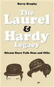 The Laurel and Hardy Legacy: Sitcom Stars Talk Stan and Ollie