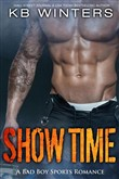 Show Time — A Bad Boy Sports Romance