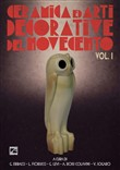 Ceramica e arti decorative del Novecento. Vol. 1
