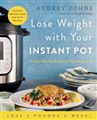 Lose Weight with Your Instant Pot