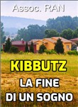 kibbutz. la fine di un so...