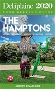 The Hamptons: The Delaplaine 2020 Long Weekend Guide