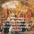 Ein St. Johannis Nacts-Traum (Mid-Summer Night's Dream in German)