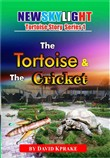 The Tortoise And The Cricket.