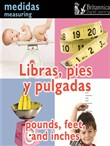 Libras, pies y pulgadas (Pounds, Feet, and Inches:Measuring)