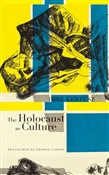 The Holocaust as Culture