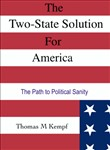 The Two-State Solution for America