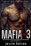 Mafia Boss 3 – Rough Dark Bad Boy Dirty Biker MC Biker MMF Threesome Menage Romance– Enemies to Lovers Shared MFM Story