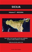 Sicilia. Vol. 5: Messina