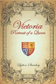 victoria: portrait of a q...