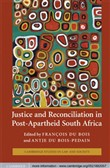 Justice and Reconciliation in Post-Apartheid South Africa