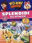 Splendidi all'attacco! Yokai Watch