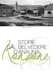 Ronzone. Storie dal belvedere d'anaunia