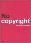 No copyright. 252 royalty free pictures. Ediz. italiana e inglese. Con CD-ROM