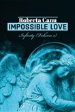 Infinity. Impossible love. Ediz. italiana. Vol. 1