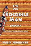 The Old Crocodile Man Theory