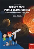 scienze facili per la cla...