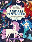 Animali fantastici e come colorarli. Libri antistress da colorare