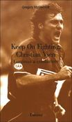 Keep On Fighting, Christian Vieri