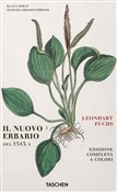 The new herbal of 1543. Ediz. italiana