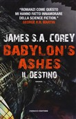 Il destino. Babylon's ashes
