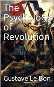the psychology of revolut...