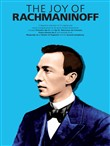 The Joy Of... Rachmaninoff