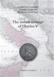 The italian coinage of Charles V. Ediz. italiana e inglese