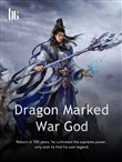 Dragon Marked War God