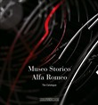 Museo storico Alfa Romeo. The catalogue. Ediz. inglese