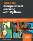 Hands-On Unsupervised Learning with Python