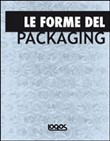 Le forme del packaging
