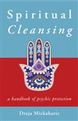 spiritual cleansing: a ha...