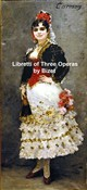 Libretti of Classic Operas, three operas by Bizet in the original French