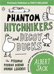 phantom hitchhikers and d...