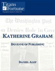 Katharine Graham: Doyenne of Publishing