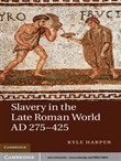 slavery in the late roman...