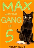 max and the gang of five
