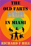 The Old Farts In Miami