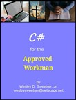 C# for the Approved Workman