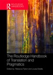 The Routledge Handbook of Translation and Pragmatics