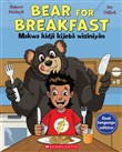 bear for breakfast / makw...