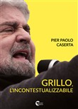 Grillo, l'incontestualizzabile