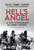 Hell's Angel. La vita spericolata di Sonny Barger