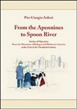 From the Apennines to spoon river. Stories of migration from the mountains of Bologna and Modena of America at the turn of the twentieth century