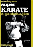 Super Karate 8. Gankaku, Jion