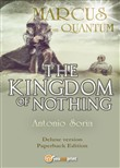 Marcus from Quantum. «The Kingdom of Nothing». Deluxe edition