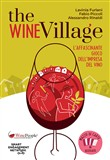 The Wine Village. L'affascinante gioco dell'impresa del vino. Con Carte