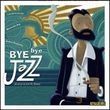 Bye Bye Jazz (Brutta storia di Mr. Brown)