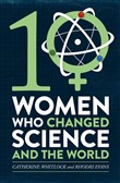 ten women who changed sci...